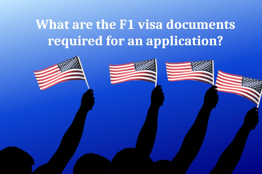 What-are-the-F1-visa-documents-required-for-an-application